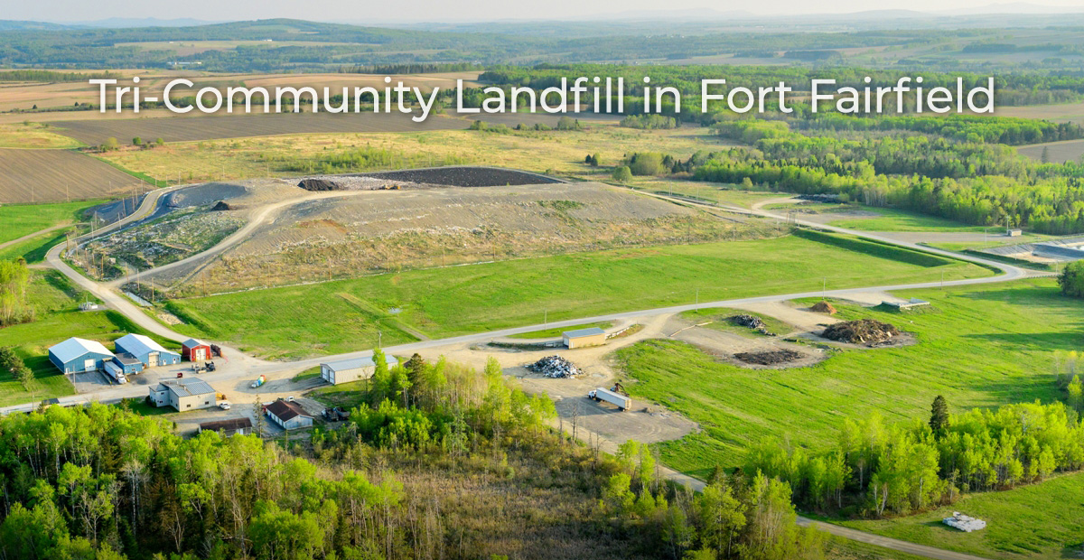 Tri-Community Landfill in Fort Fairfield